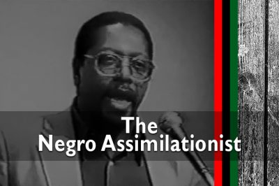 The Negro Assimilationist