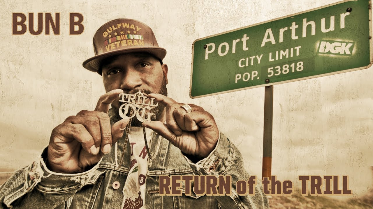Bun B - Return of the Trill