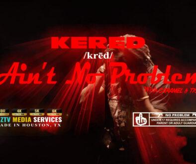 Kered - Aint No Problem