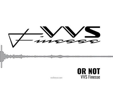 vvs-finesse-or-not